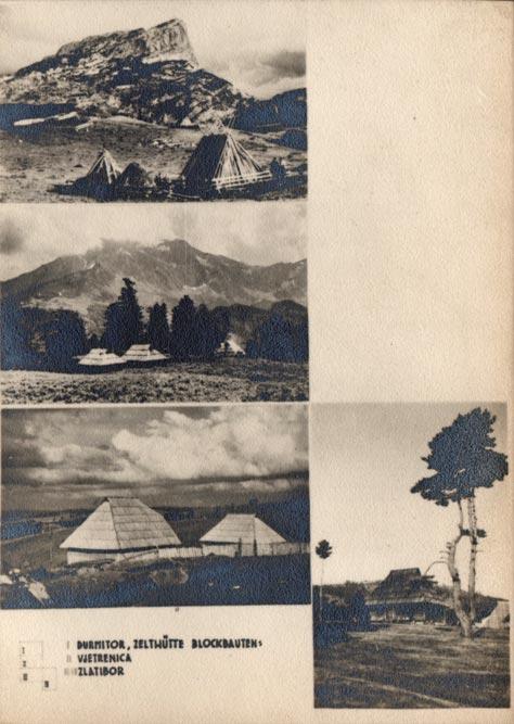 Jugoslaviens Balkanische Holzarchitekturen (1940): Durmitor, Vjetrenica i Zlatibor