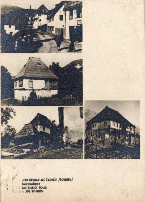 Jugoslaviens Balkanische Holzarchitekturen (1940): Čajniče (BiH), Bijelo Polje (Crna Gora)