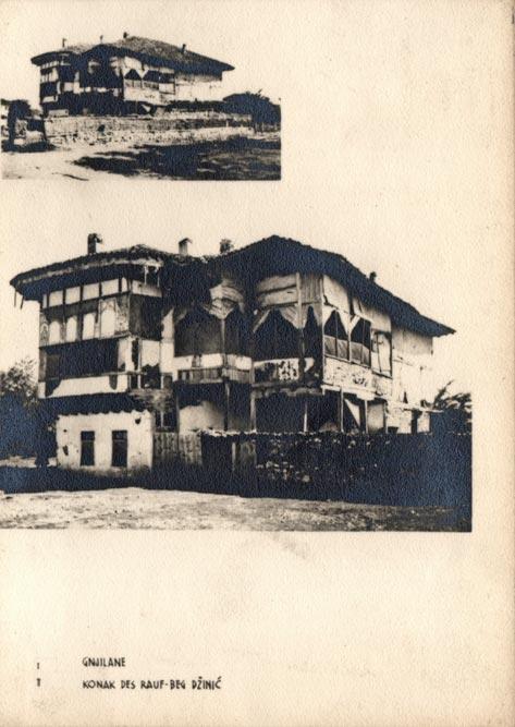 Jugoslaviens Balkanische Holzarchitekturen (1940): Konak Rauf-beg Džinića, Gnjilane