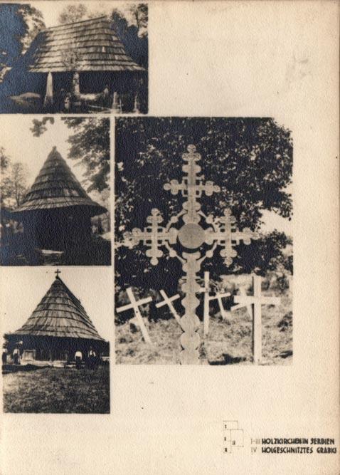 Jugoslaviens Balkanische Holzarchitekturen (1940): crkve brvnare u Srbiji